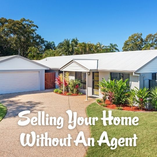 Episode 16 - Selling Your Home Without An Agent
