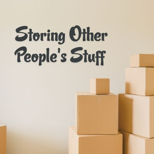 Episode 13 - Storing Other People's Stuff