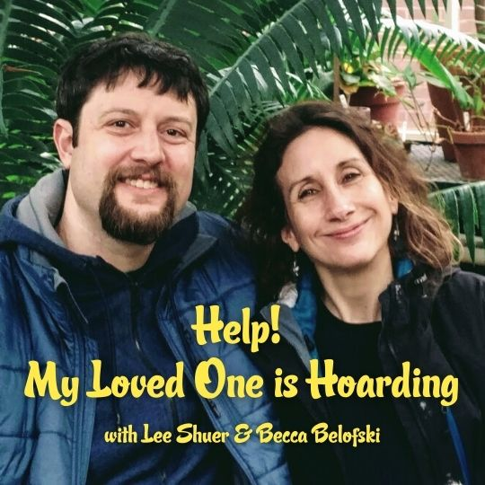 Episode 8 – Help, my loved one is hoarding